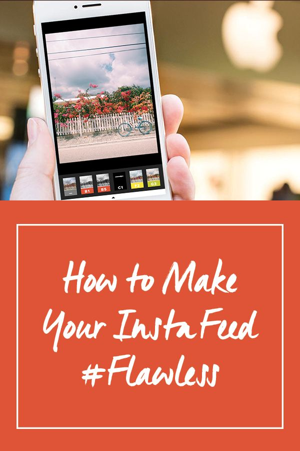 How to Make Your Instagram Feed #Flawless via @PureWow