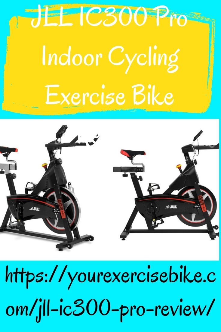Jll Ic300 Pro Indoor Cycling Exercise Bike Review In 2020 Biking Workout Indoor Cycling Workouts Exercise Bike Reviews