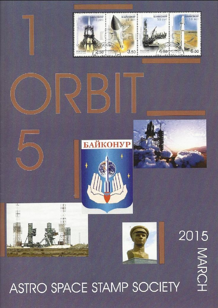 Orbit issue 105 preview (March 2015)  ORBIT is the official quarterly publication of The Astro Space Stamp Society, full of illustrations and informative space stamp and space cover articles, postal auctions, space news, and a new issues guide.