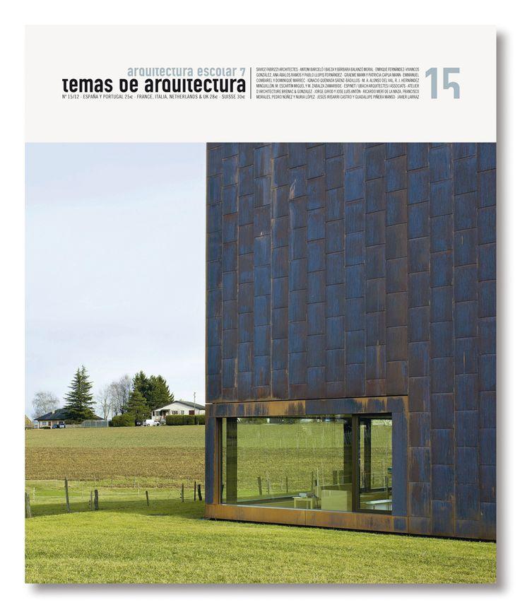 Temas de Arquitectura nº 15. Arquitectura Escolar 7. 2012