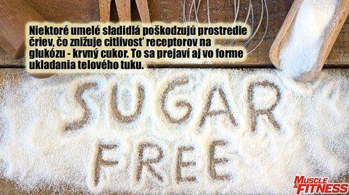 Štúdie zistitili že aj umelé sladidlá ako aspartám sacharín a sukralóza môžu mať negatívny vplyv na naše zdravie a postavu. Poškodzujú prostredie čriev ťo znižuje citlivosť receptorov na glukózu - krvný cukor. Tá sa následne uloží do tukových zásob.