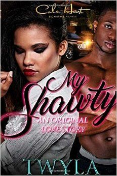9 best urban fiction images on pinterest fiction bestselling my shawty an original love story by twyla t is not your average urban novel from the intimate moments between family and loved ones to the edge of fandeluxe Image collections
