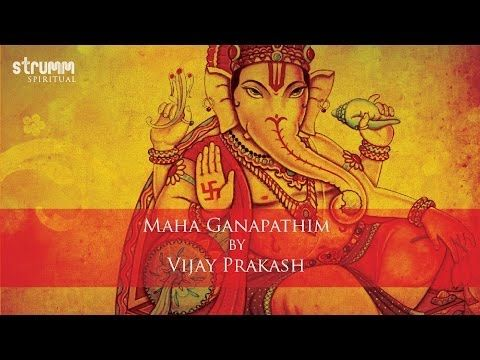 Maha Ganapathim by Vijay Prakash - YouTube