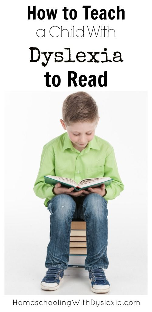 How to Teach Kids With Dyslexia to Read