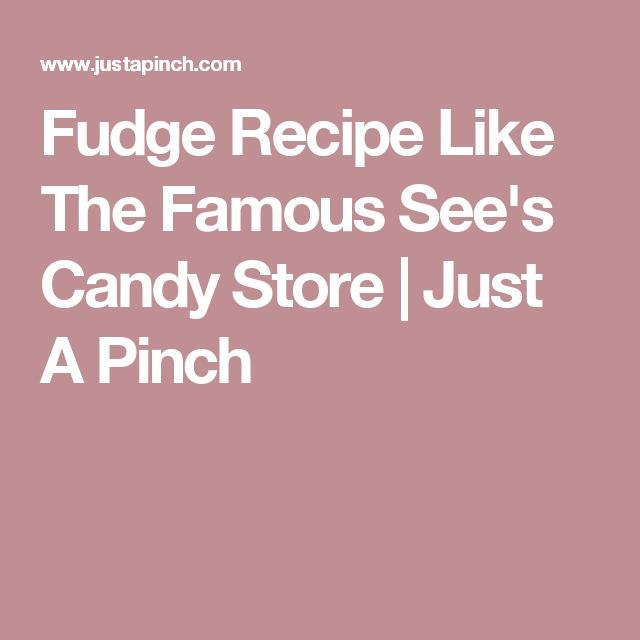 Fudge Recipe Like The Famous See's Candy Store | Just A Pinch