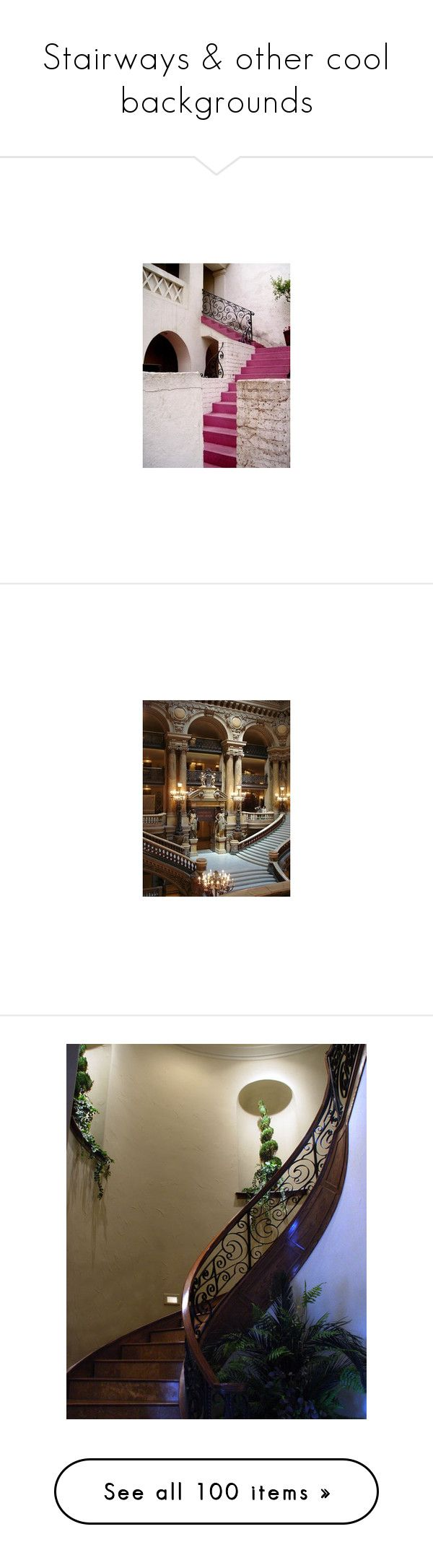 """""""Stairways & other cool backgrounds"""" by kristie-miles ❤ liked on Polyvore featuring rooms, pictures, backgrounds, room, image, photos, stairs, castle, exterior and home"""
