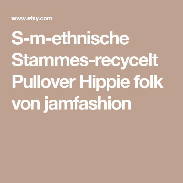 S-m-ethnische Stammes-recycelt Pullover Hippie folk von jamfashion