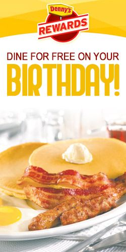 Dine For #Free at #Denny's On Your #Birthday! #freebie