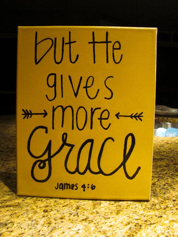 HE Gives More Grace/ Bible Verse Canvas  by elinorclaire on Etsy, $15.00