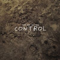 The Me In You - Control