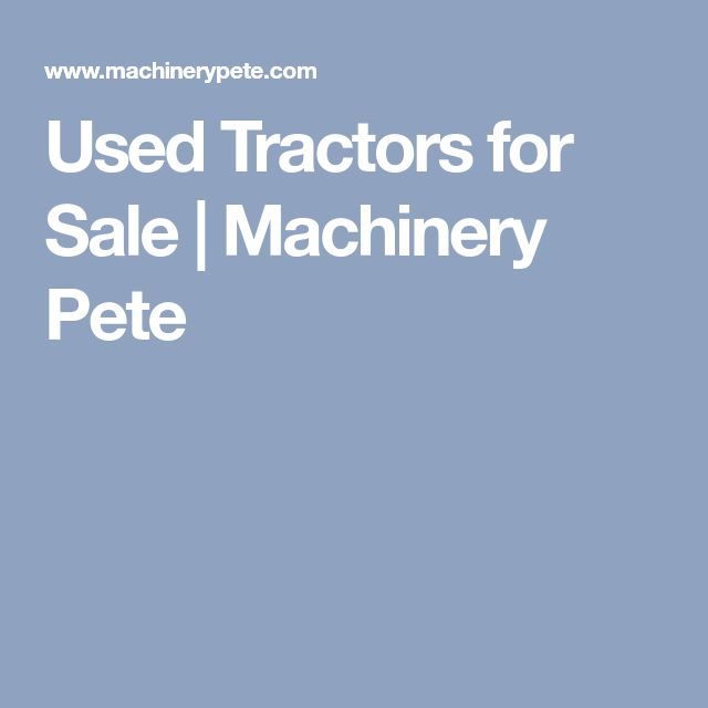 Used Tractors for Sale | Machinery Pete