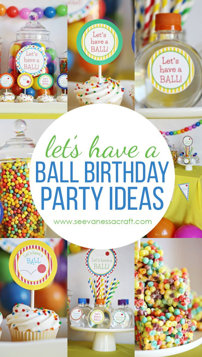Let's Have a Ball Birthday Party Ideas - perfect for a first birthday party!