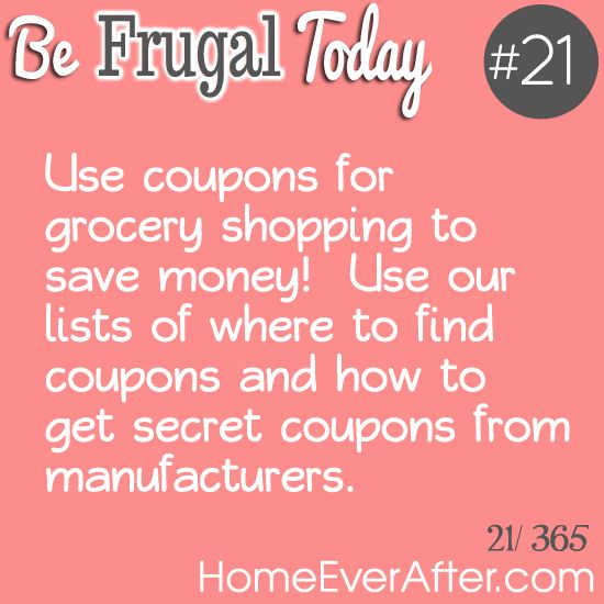 Be Frugal Today #21: Use Coupons for Grocery Shopping from Home Ever After. http://www.homeeverafter.com/be-frugal-today-21-use-coupons-for-grocery-shopping/ #HomeEverAfter #frugal #SaveMoney #save #thrifty #savings #coupons #couponing