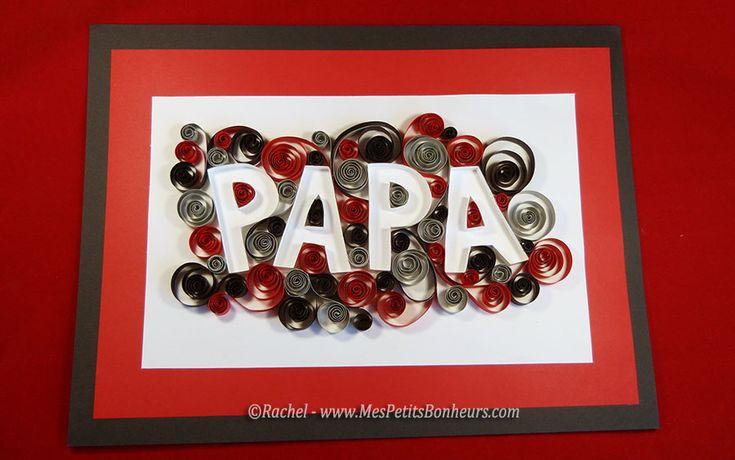 tableau papa quilling mot décoré pour fete des peres ...