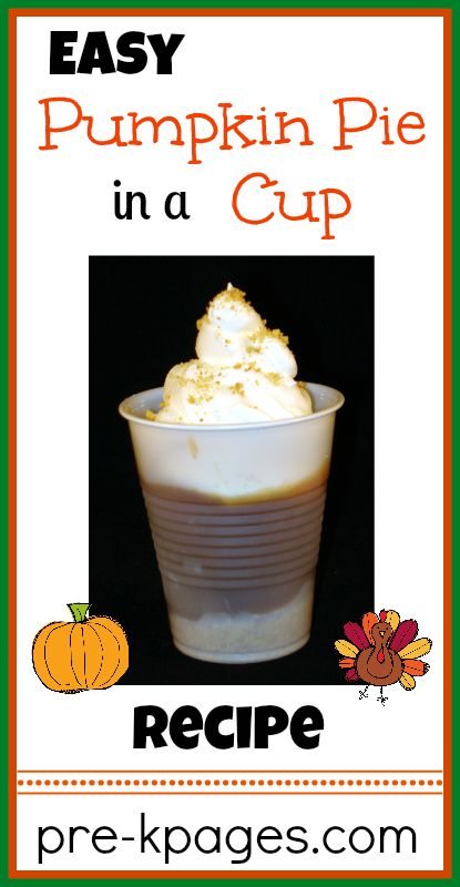 Easy pumpkin pie in a cup printable recipe that kids will actually eat! These are great for classroom parties, no cutting and serving messy pie on plates- everything is right in the cup! Makes clean up a breeze!