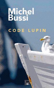 Michel Bussi - Code Lupin http://catalogue-bu.univ-lemans.fr/flora/jsp/index_view_direct_anonymous.jsp?PPN=199356467