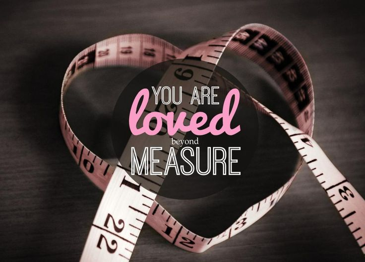 16 Best Images About Loved Beyond Measure On Pinterest: 87 Best LOVE BEYOND MEASURE Images On Pinterest