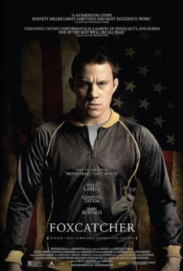 Channing Tatum stars as wrestler Mark Schultz in the official poster for Foxcatcher