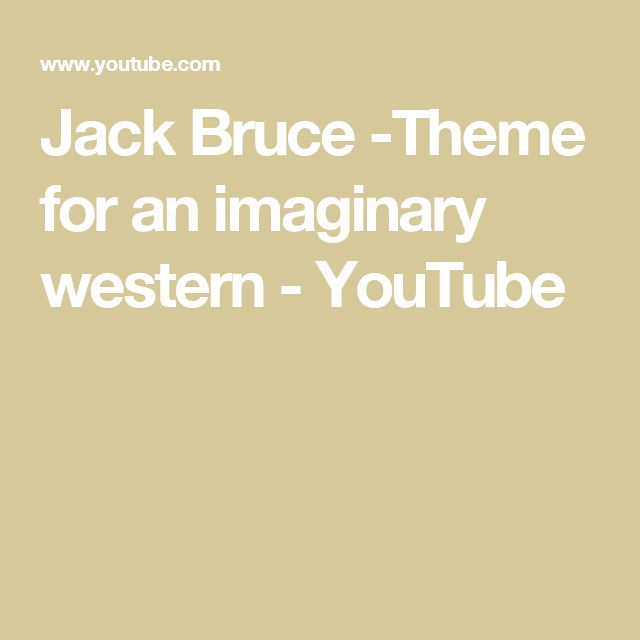 Jack Bruce -Theme for an imaginary western - YouTube