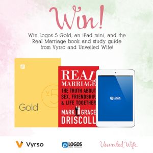 Win an iPad mini, Logos 5 Gold, and Mark Driscoll's Real Marriage book from Vyrso.com and UnveiledWife.com!
