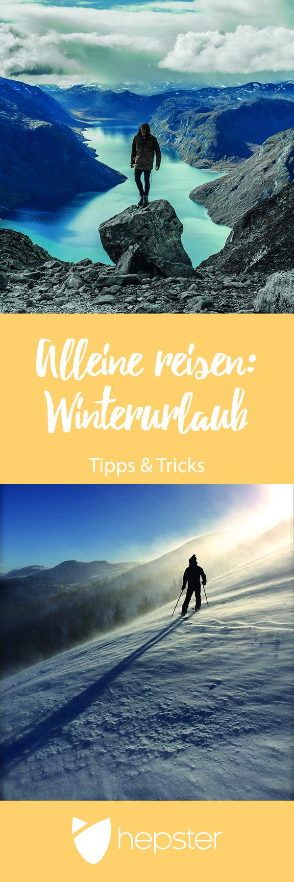 Alleine reisen – Im Beitrag gibt es vier überzeugende Gründe, warum Du allein in den Winterurlaub reisen solltest.