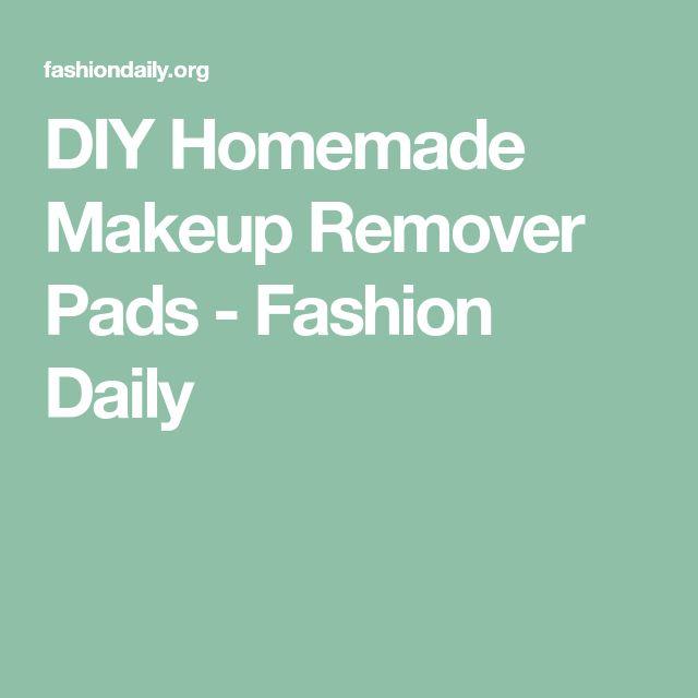 DIY Homemade Makeup Remover Pads - Fashion Daily