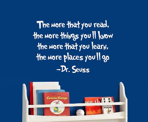 For reading nookKids Room, Quote, Reading Corner, Reading Nooks, Dr. Seuss, Classroom Libraries, Reading Center, Classroom Ideas, Dr. Suess