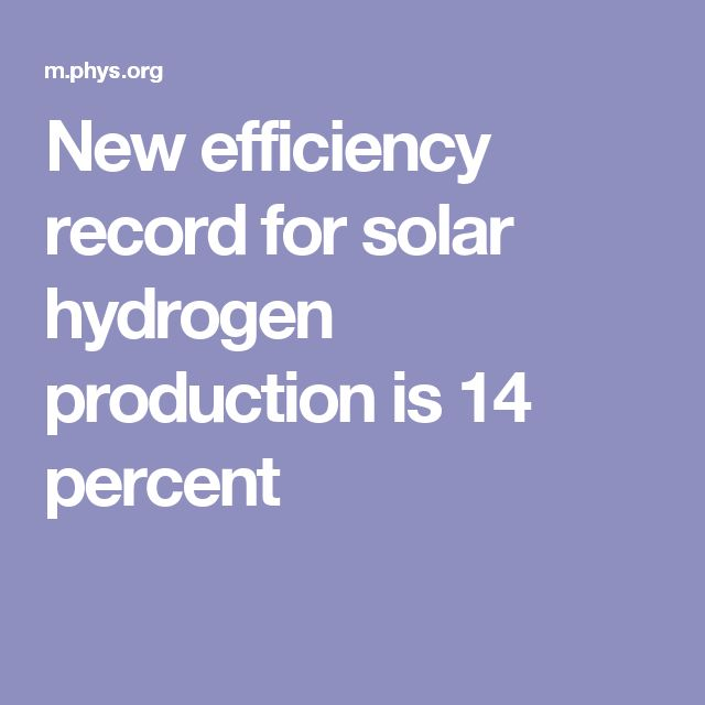 New efficiency record for solar hydrogen production is 14 percent