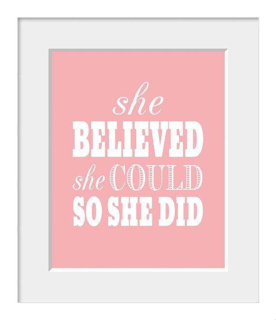 Inspirational Poster-Nursery Art-Quote Art-Quote Print-Typography Poster-She Believed She Could So She Did on Etsy, $18.00