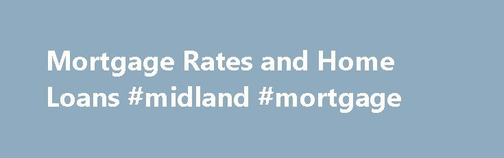 """Mortgage Rates and Home Loans #midland #mortgage http://mortgage.remmont.com/mortgage-rates-and-home-loans-midland-mortgage/  #compare mortgages # Credit Cards Banking Investing Mortgages Loans Insurance Credit Cards Banking Investing Mortgages Loans Insurance Today's Mortgage Rates and Home Loans """"The 10-year Treasury yield rose 18 basis points to 1.73%, its highest level since Brexit,"""" Sean Becketti, chief economist for Freddie Mac, said in a news release. Brexit was the British referendum…"""