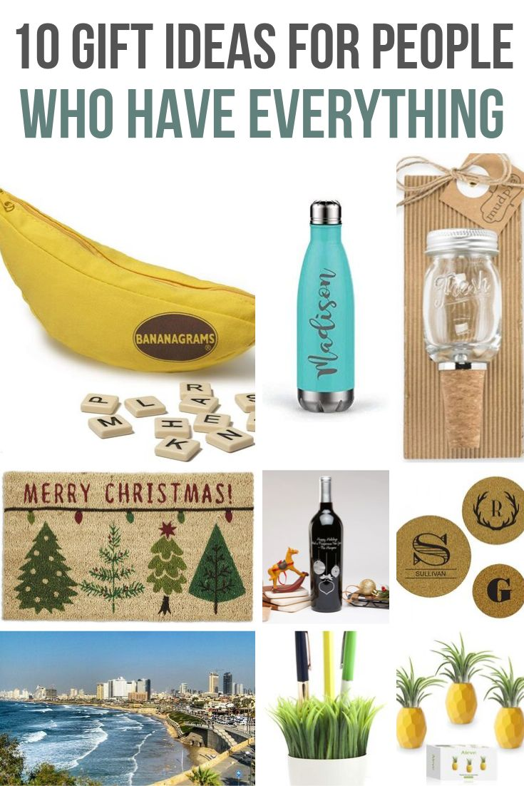 Gifts For People Who Have Everything Christmas gifts for