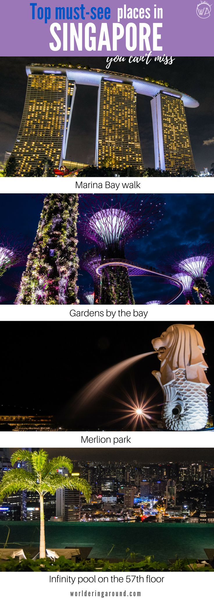 Explore the top must-see places in Singapore. Discover the magic of Singapore and the best things to do and see in Singapore in a day. Find out how to spend 24 hours in Singapore, what to visit, Singapore travel ideas | Worldering around #Singapore #Asia #travel #blogpost #traveltips #bucketlist