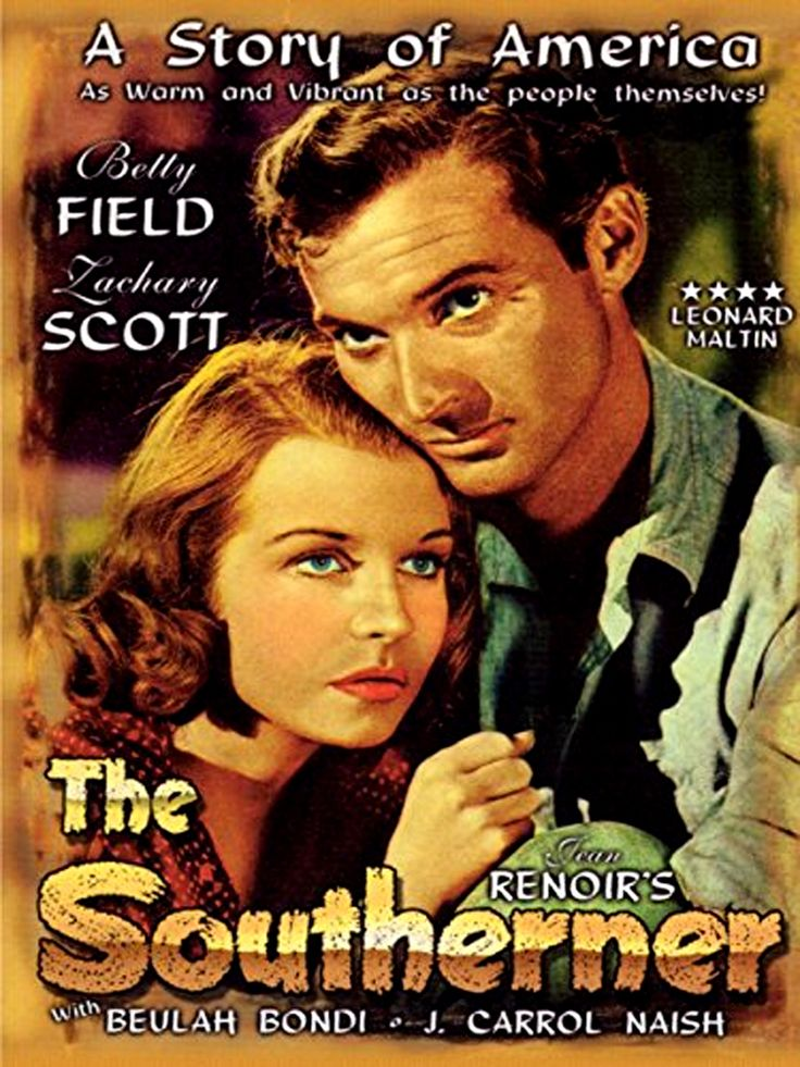 The Southerner (1945) - Zachary Scott, Betty Field, J. Carrol Naish, Beulah Bondi