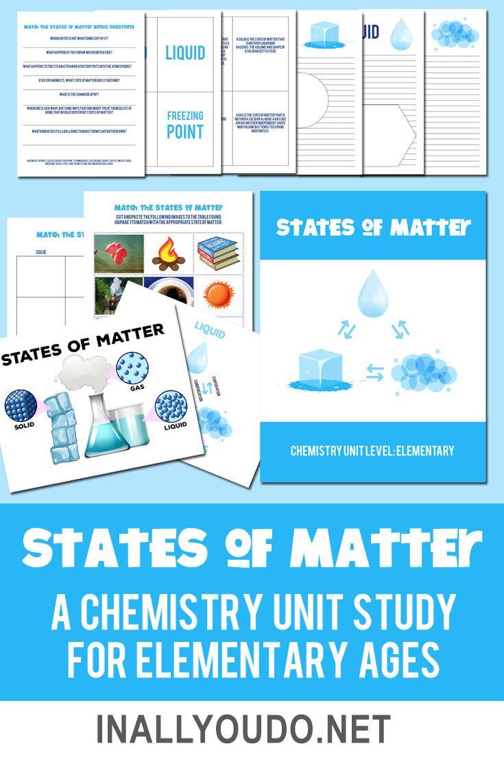 States Of Matter Chemistry Unit For Elementary In All You Do Elementary Chemistry States Of Matter Chemistry For Kids