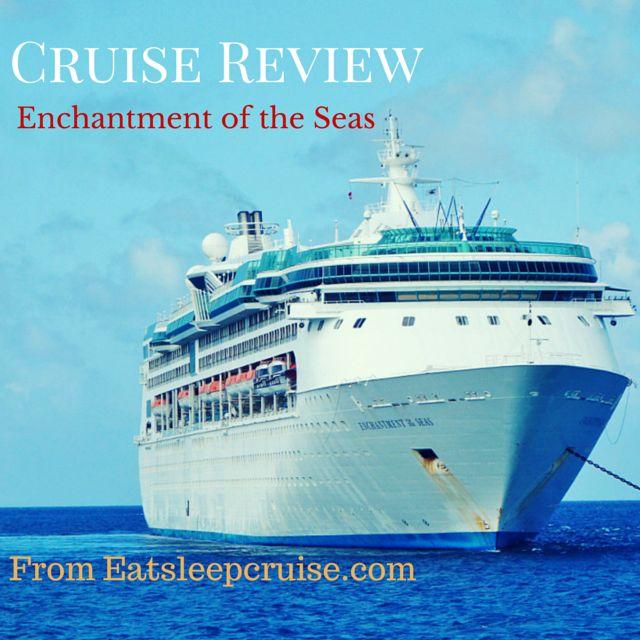 Royal Caribbean Enchantment of the Seas Review
