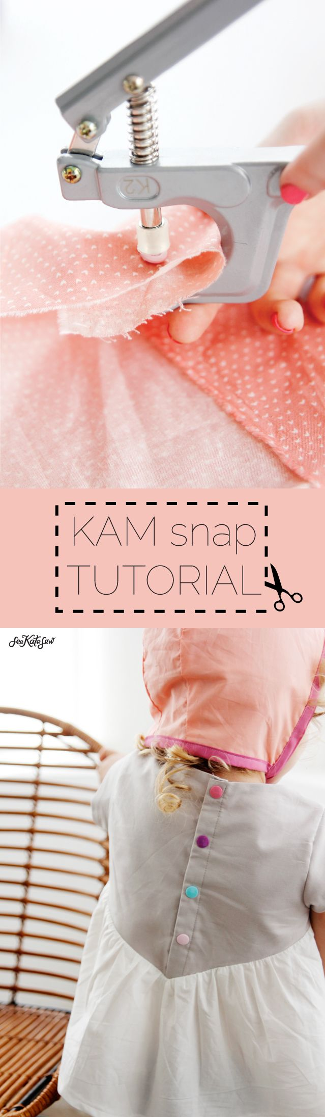 KAM SNAP Tutorial | See Kate Sew