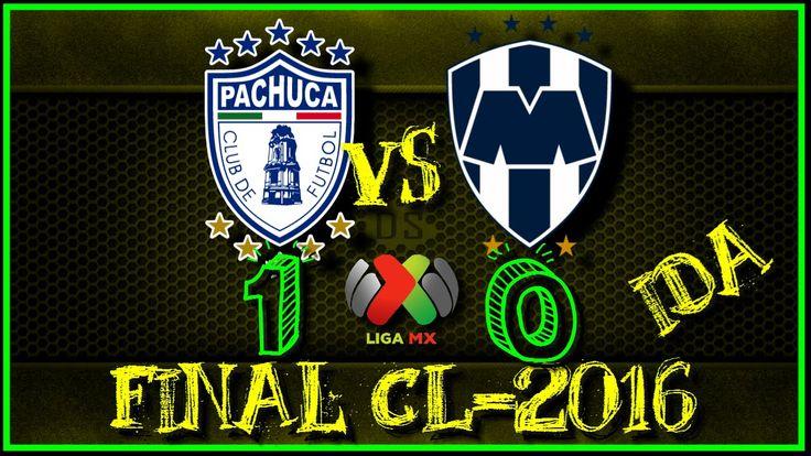 PACHUCA vs MONTERREY 1 - 0 | GOLES RESUMEN | cl CLAUSURA 2016 | Liga MX | lup final IDA - http://tickets.fifanz2015.com/pachuca-vs-monterrey-1-0-goles-resumen-cl-clausura-2016-liga-mx-lup-final-ida/ #UCLFinal