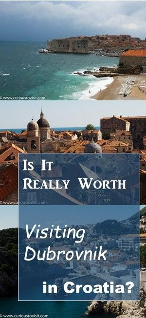 Is it really worth visiting #Dubrovnik in #Croatia...?