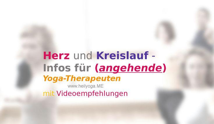 Herz-Kreislauf-Erkrankungen und Yoga: Videos zu Herz, Blutsystem, Herzkatheter-Untersuchung, Stent und Bypass - Mit Yoga-Übungs-Empfehlungen