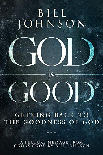God is Good: Free Feature Message by Bill Johnson https://www.amazon.co.uk/dp/B01LFCJGGA/ref=cm_sw_r_pi_dp_x_TzW3xbCP2GWYQ
