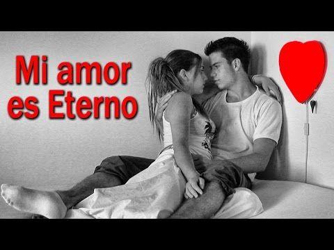 Mi amor por ti es eterno - Te amaré por siempre - Canciones románticas para dedicar - YouTube