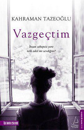 Vazgeçtim Kahraman Tazeoğlu 54746430 - n11.com