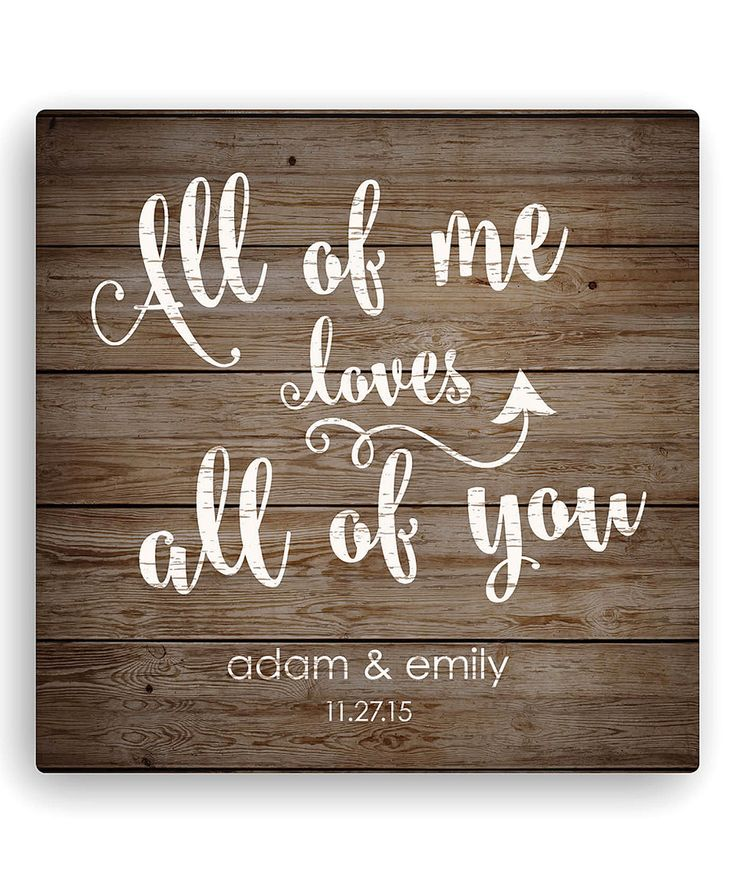 This 'All Of Me Loves All Of You' Personalized Wrapped Canvas by Personalized Planet is perfect! #zulilyfinds