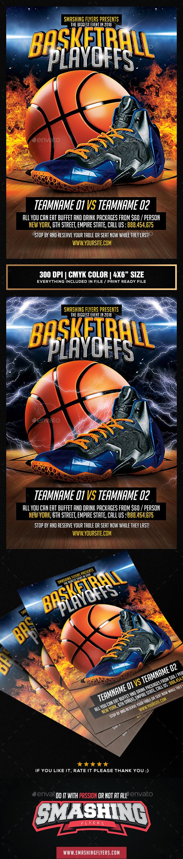 Basketball Playoffs Flyer template by SmashingFlyers Basketball Playoffs Flyer Promote the season's NBA games with this highly customizable Basketball Flyer Template!4x6 size flyer te