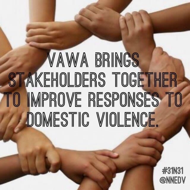 30. The coordinated community response supported by #VAWA brings stakeholders from victim services, law enforcement, the legal system, and more together so that we can all work collaboratively to improve responses to domestic violence. #31n31 #DVAM