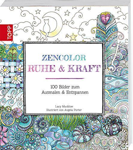 Zencolor: Ruhe & Kraft: 100 Bilder zum Ausmalen & Entspannen von Lacy Mucklow http://www.amazon.de/dp/3772460461/ref=cm_sw_r_pi_dp_KH2-ub0PQ7DN3