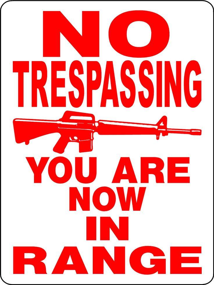 NO TRESPASSING SIGN REDNECK PROPERTY