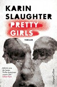 Pretty Girls - Karin Slaughter, Fred Kinzel