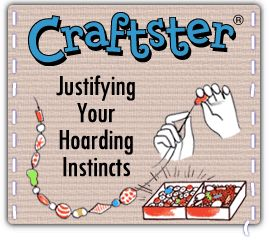 "A Crafts Community For Craft Ideas & DIY Projects - Craftster.org ""Artesano"" Justificando tus instintos de acaparador/a :)"