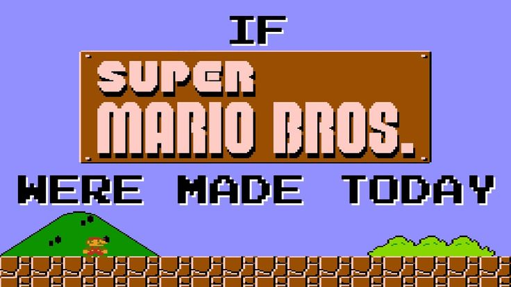 Maybe you wouldn't play Super Mario Bros. in 2016 because it won't let you!